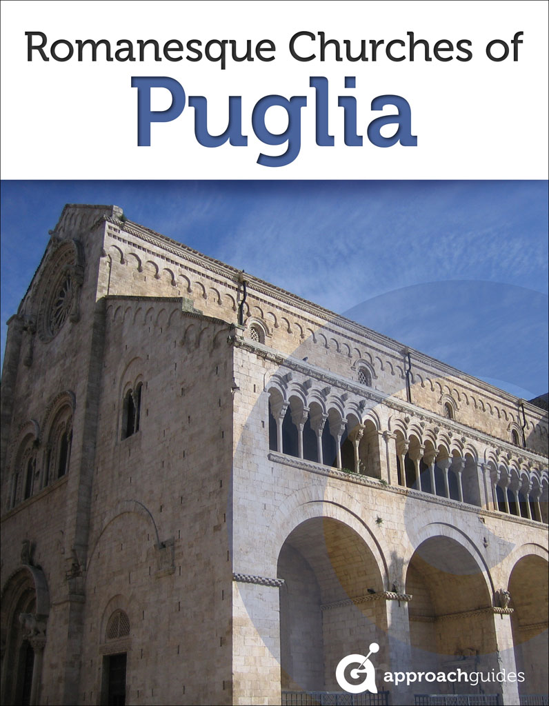 Italy Revealed: Romanesque Churches of Puglia (Southern Italy Travel Guide)