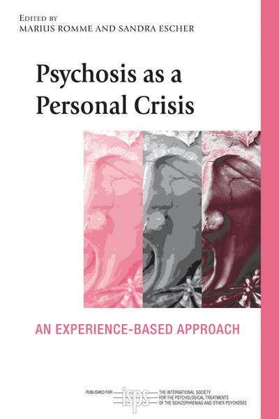 Psychosis as a Personal Crisis By: