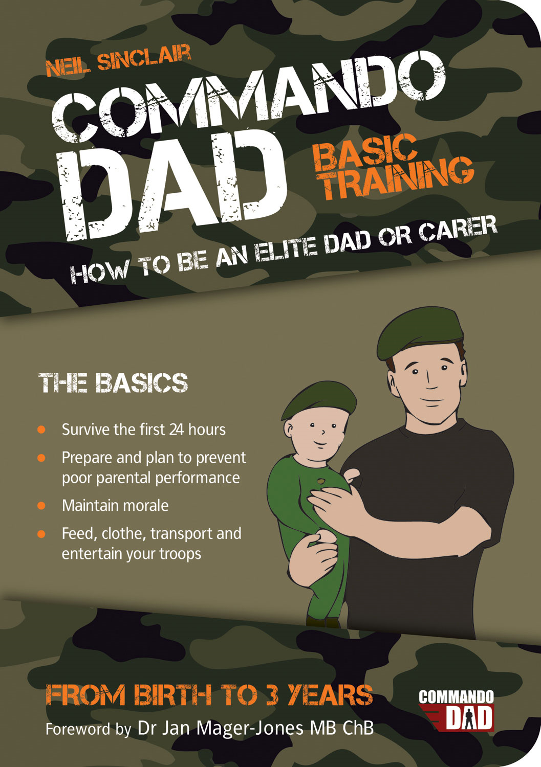 Commando Dad: Basic Training By: Neil Sinclair