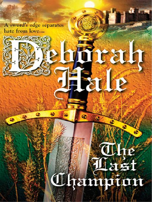 The Last Champion By: Deborah Hale