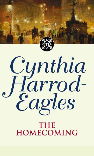 Dynasty 24: The Homecoming By: Cynthia Harrod-Eagles