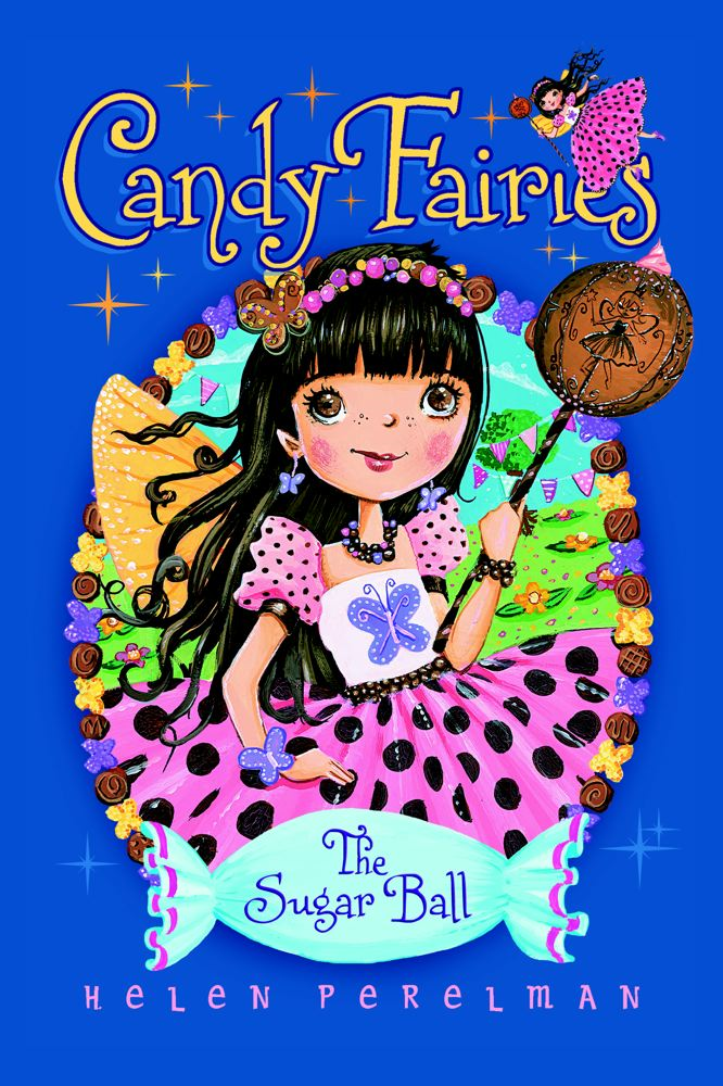 The Sugar Ball By: Helen Perelman,Erica-Jane Waters