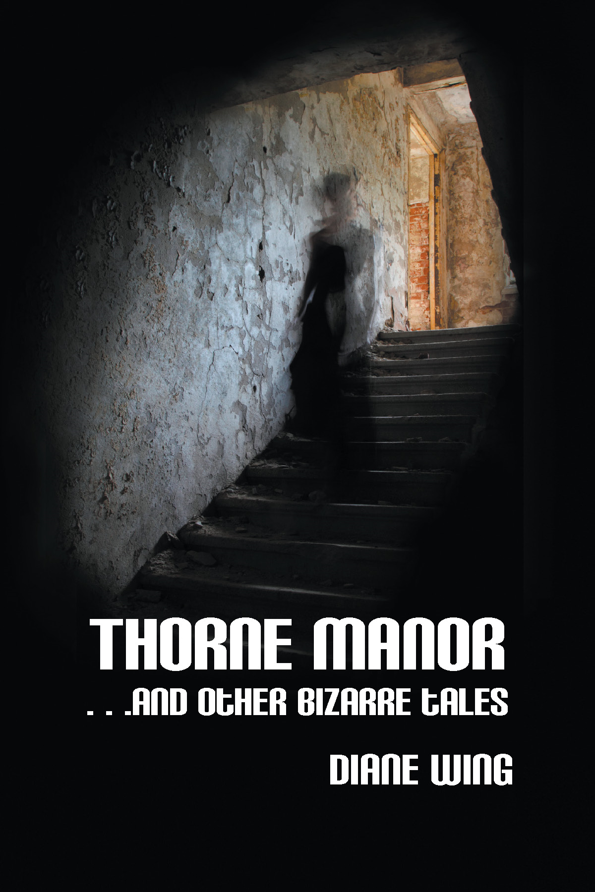 Thorne Manor By: Diane Wing