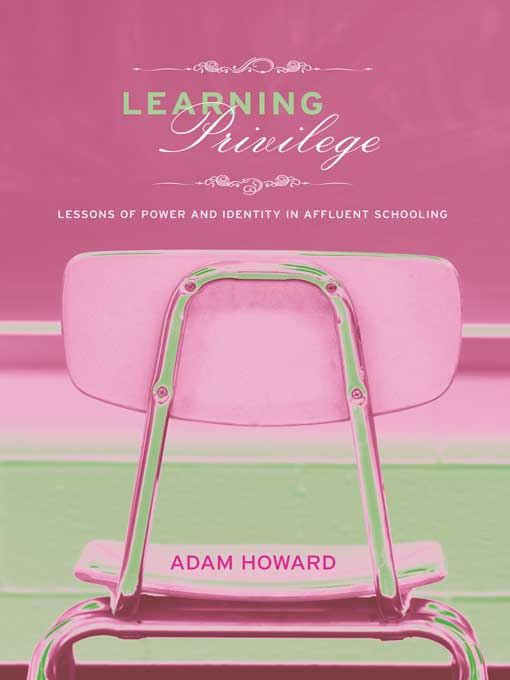 Learning Privilege By: Adam Howard