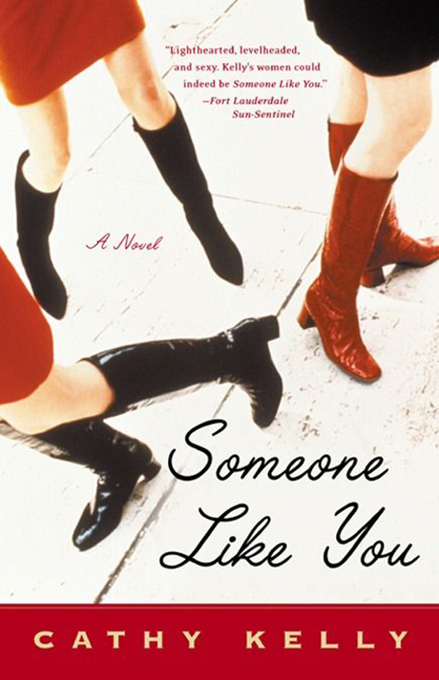 Someone Like You By: Cathy Kelly