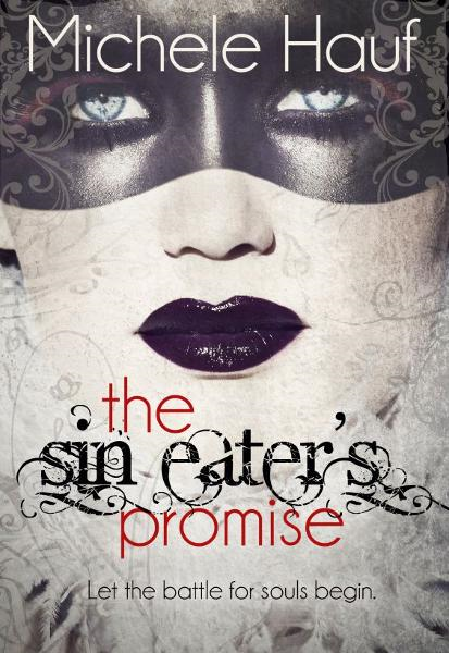 The Sin Eater's Promise By: Michele Hauf