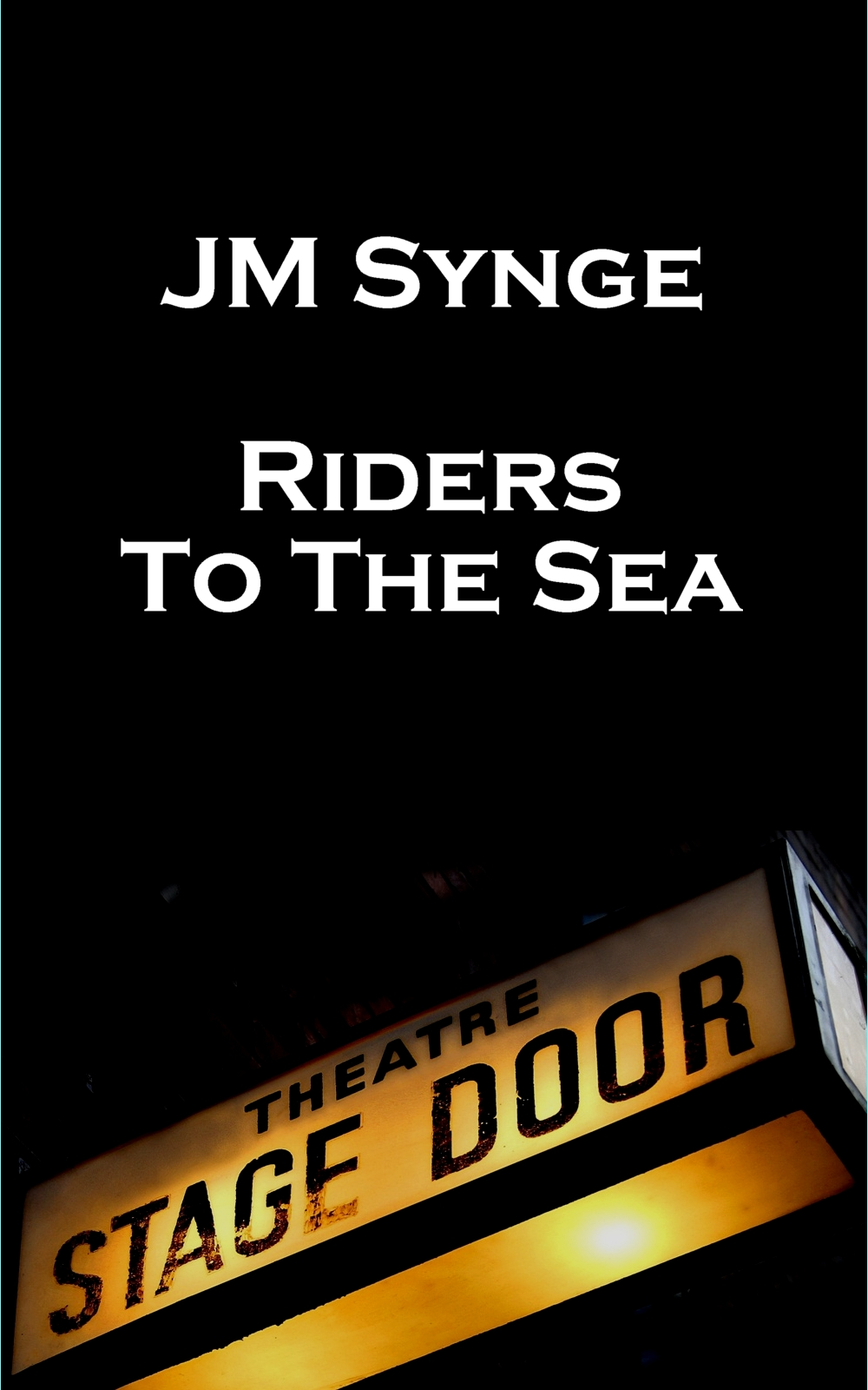 Riders To The Sea By: JM Synge