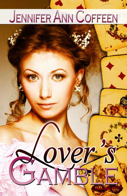 Lover's Gamble By: Jennifer Ann Coffeen