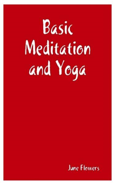 Basic Meditation and Yoga