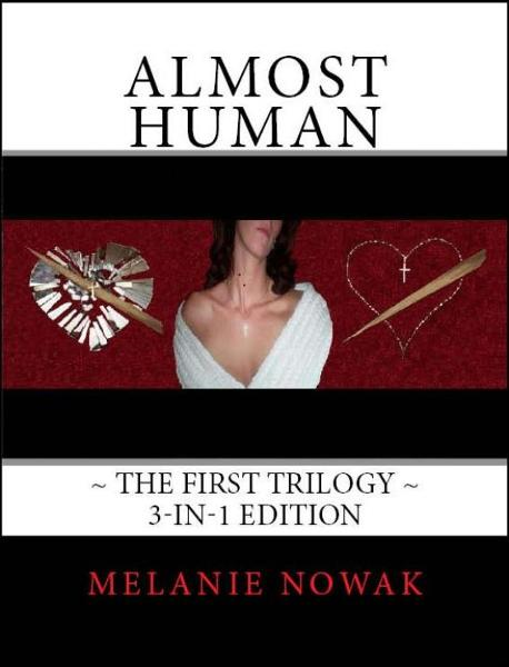 ALMOST HUMAN ~The First Trilogy~ 3-in-1 Edition
