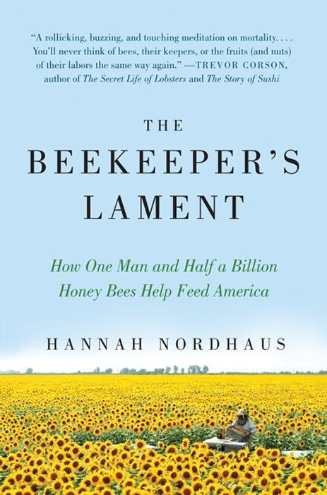 The Beekeeper's Lament By: Hannah Nordhaus
