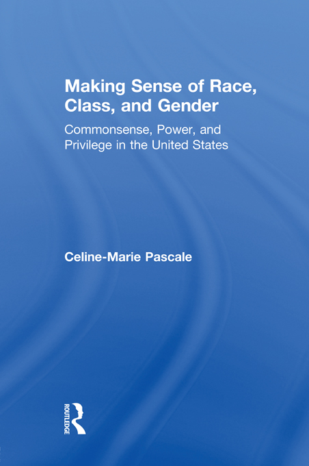 Making Sense of Race, Class, and Gender