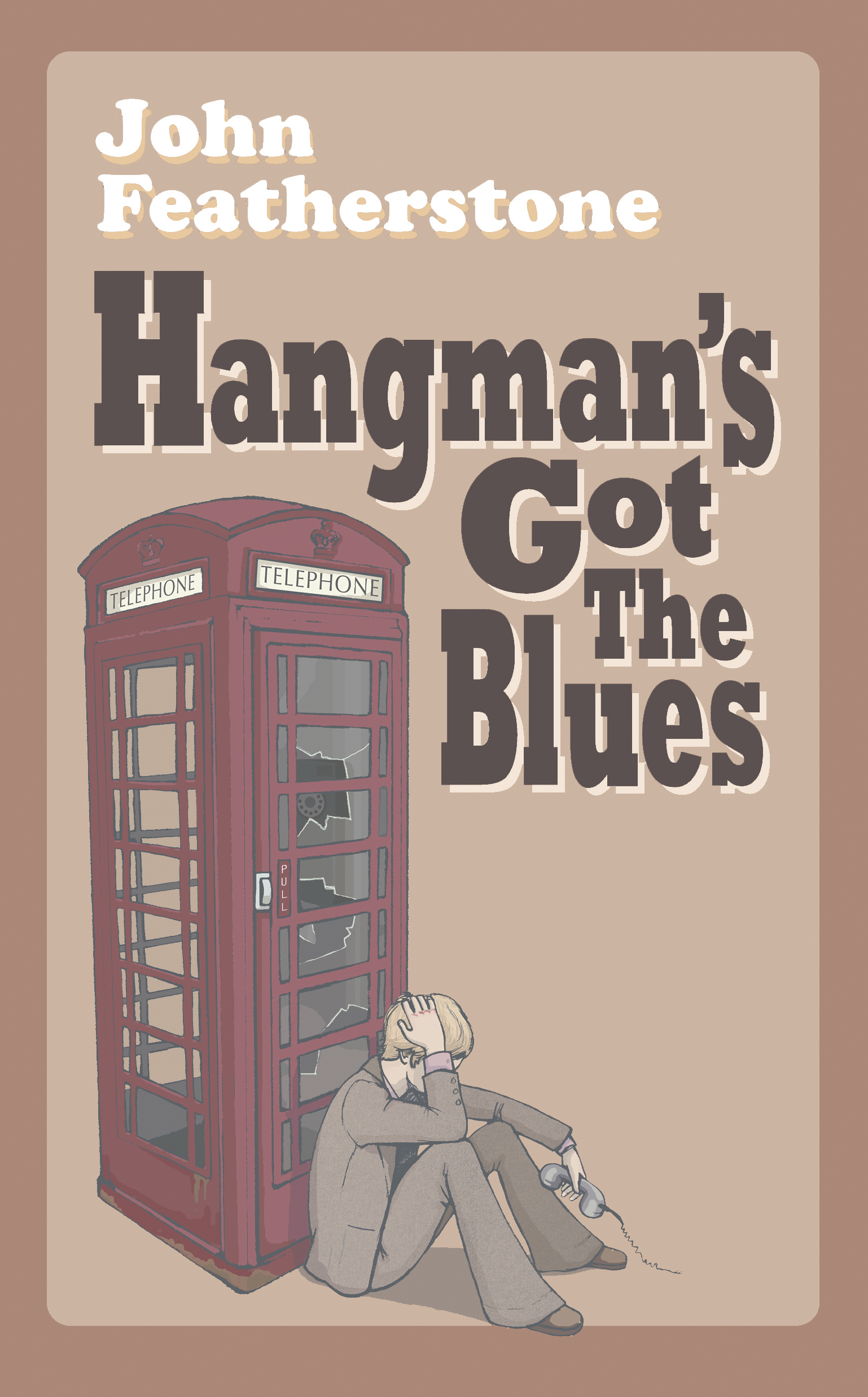 Hangman's Got The  Blues