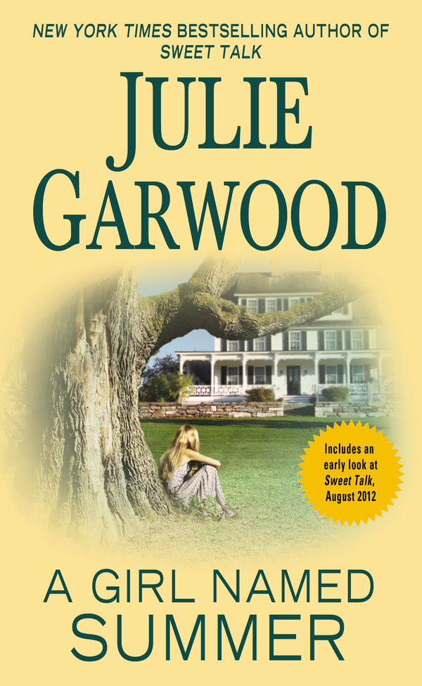 A Girl Named Summer By: Julie Garwood