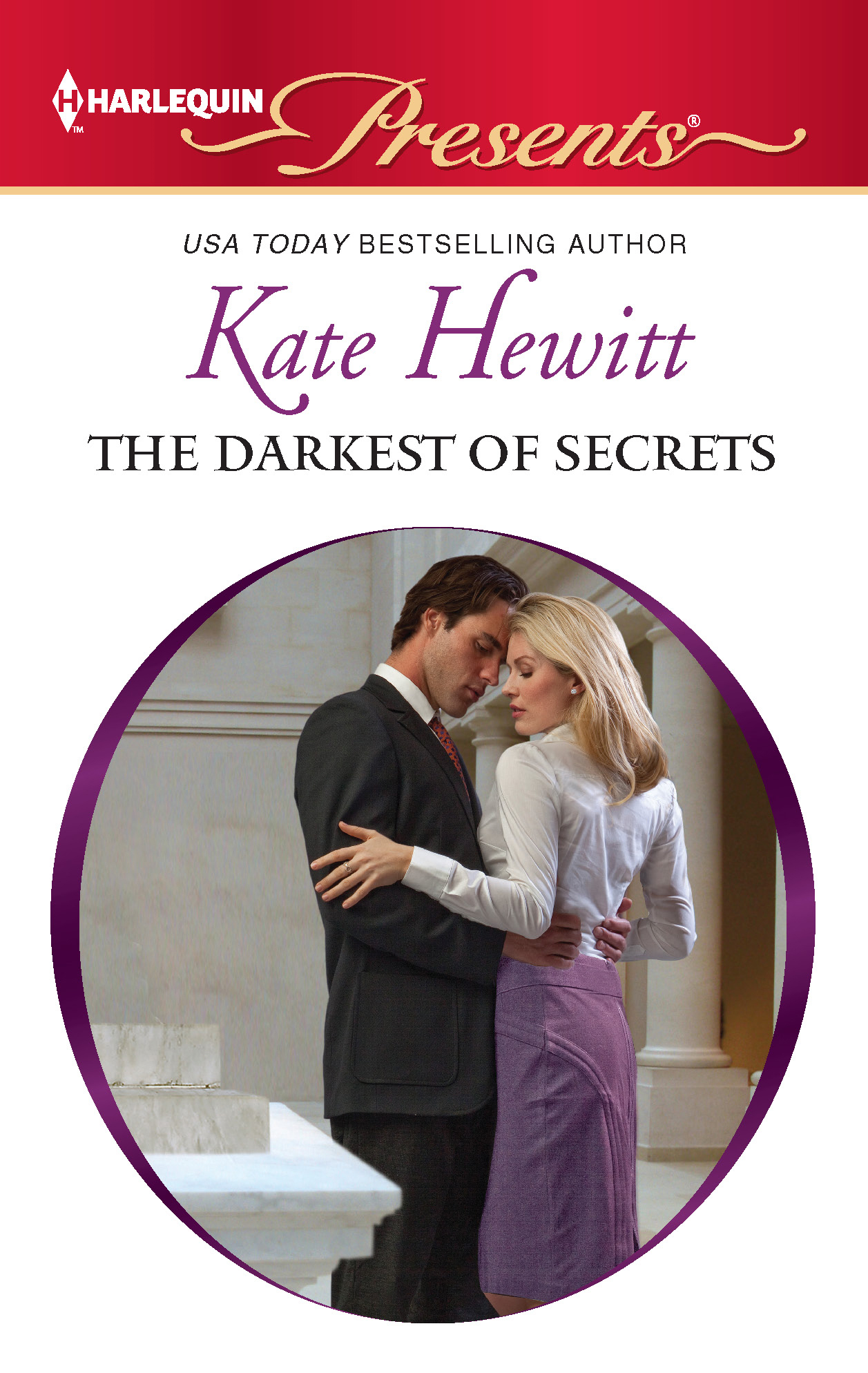 The Darkest of Secrets By: Kate Hewitt