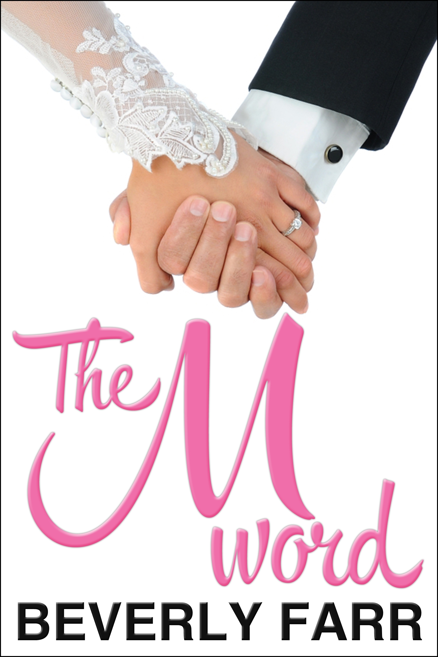 The M-word (Summer Wedding Series)