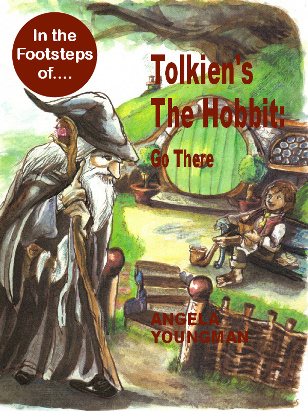 Tolkien's The Hobbit: Go There By: Angela Youngman,Karis Youngman