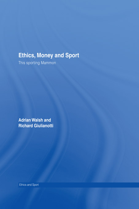Ethics, Money and Sport