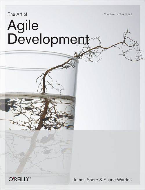 The Art of Agile Development By: Chromatic,James Shore