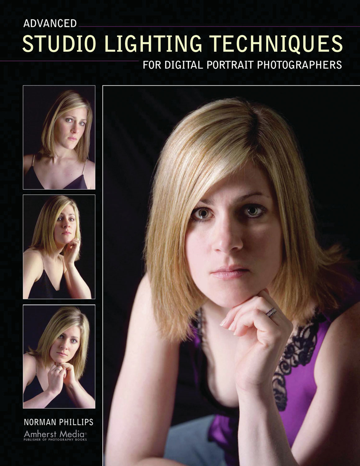 Advanced Studio Lighting Techniques for Digital Portrait Photographers