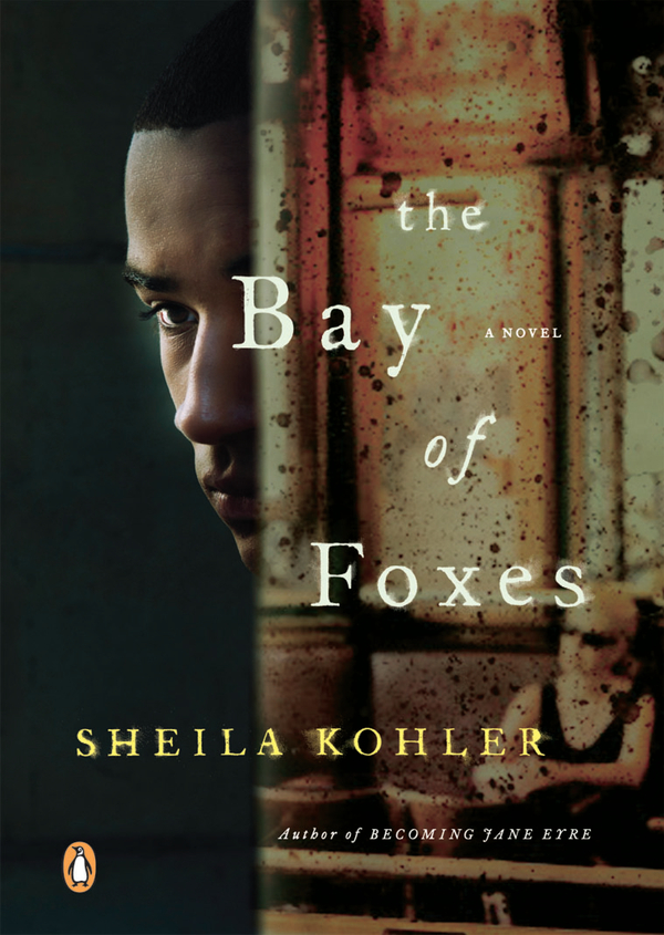 The Bay of Foxes By: Sheila Kohler