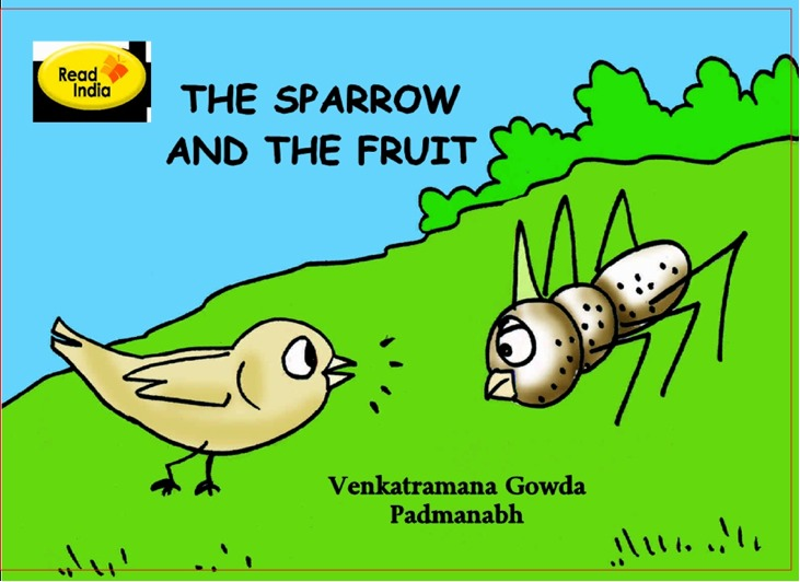 The Sparrow and The Fruit By: Venkataramana Gowda