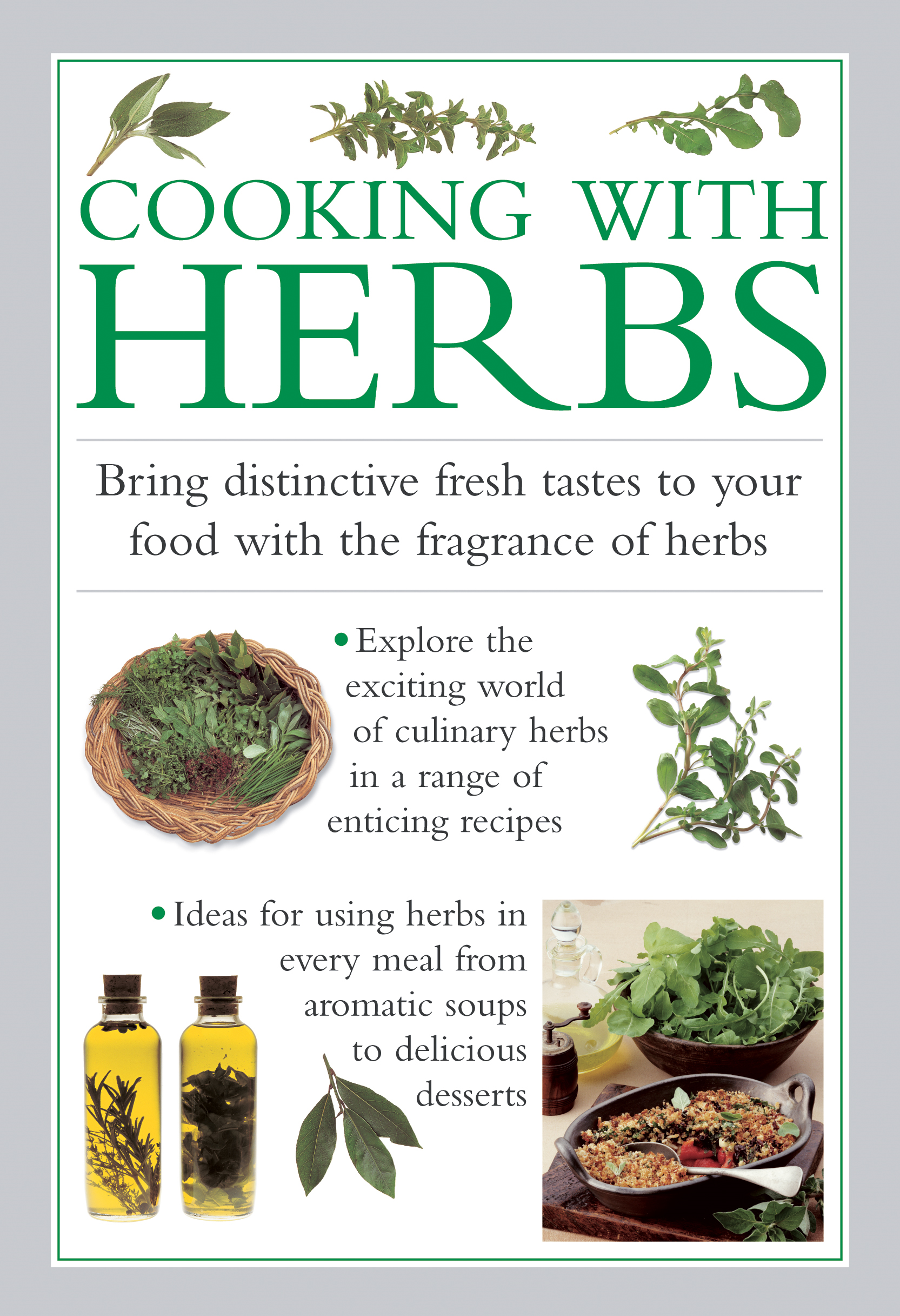 Cooking with Herbs Bring Distinctive Fresh Tastes To Your Food With The Fragrance Of Herbs