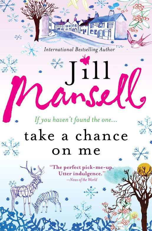 Take a Chance on Me By: Jill Mansell