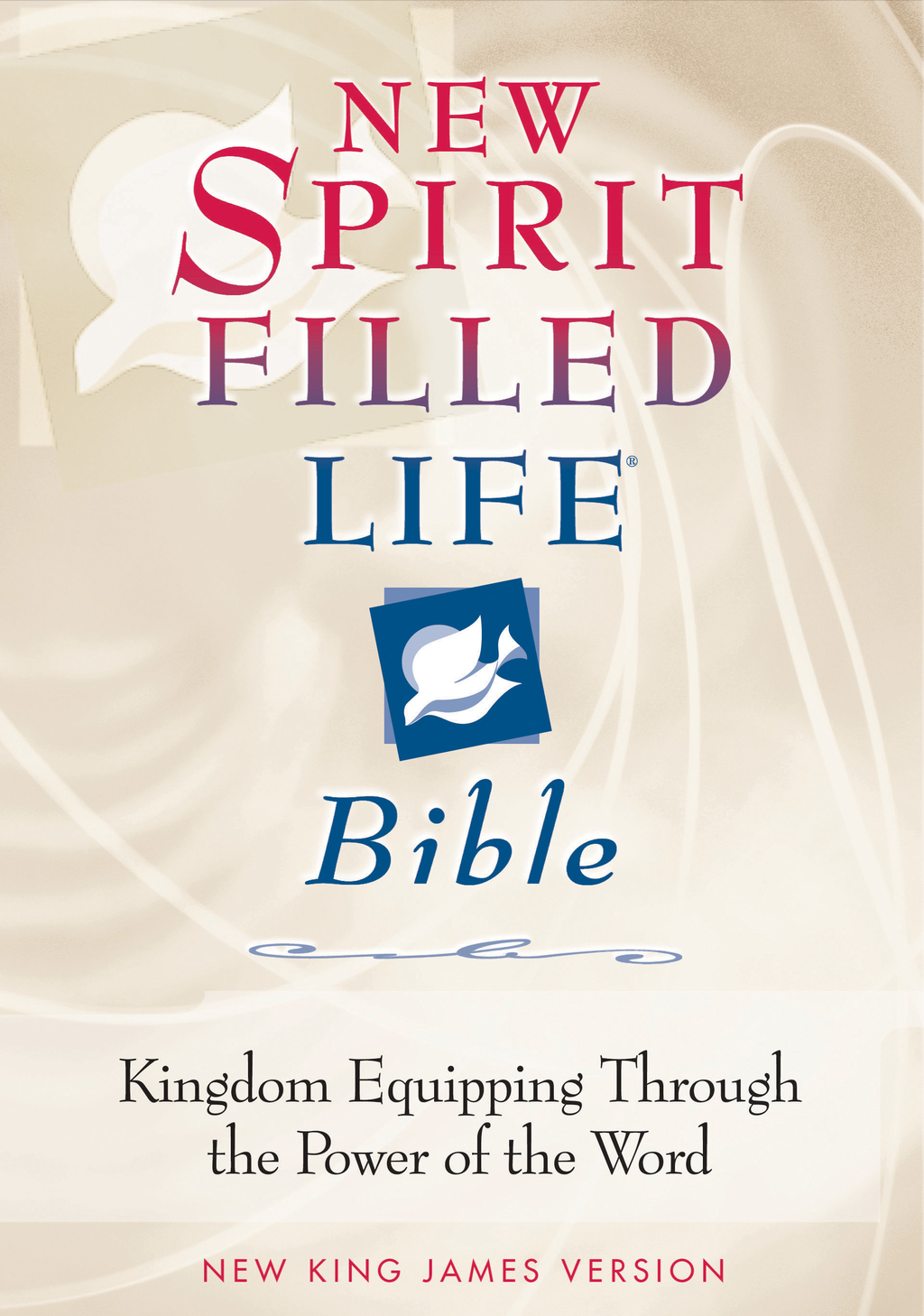 New Spirit-Filled Life Bible By: