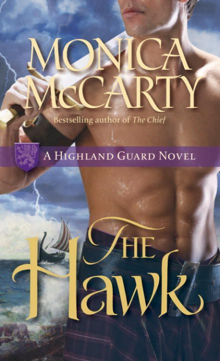 The Hawk By: Monica McCarty