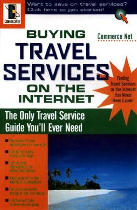 Buying Travel Services on the Internet By: Imboden, Durant