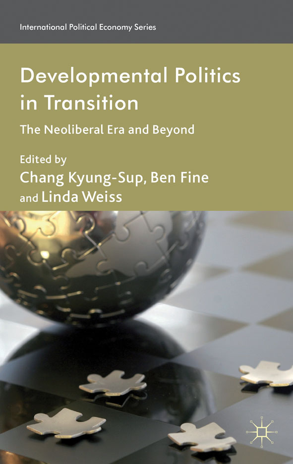 Developmental Politics in Transition The Neoliberal Era and Beyond