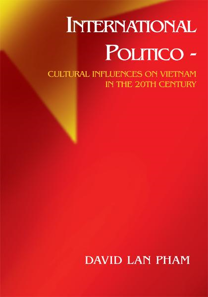 International Politico - Cultural Influences on Vietnam in the 20th Century