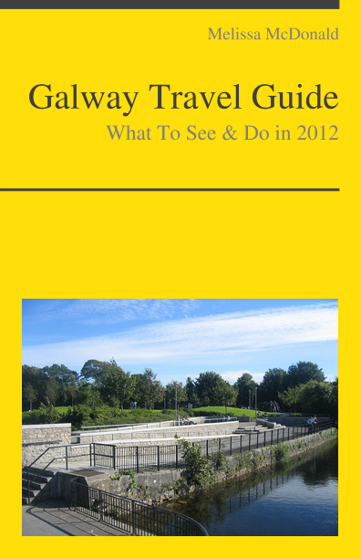 Galway, Ireland Travel Guide - What To See & Do