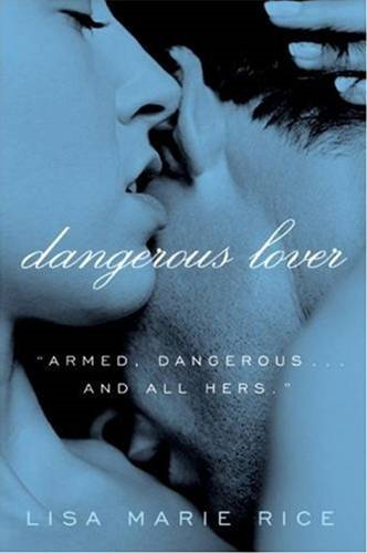 Dangerous Lover By: Lisa Marie Rice