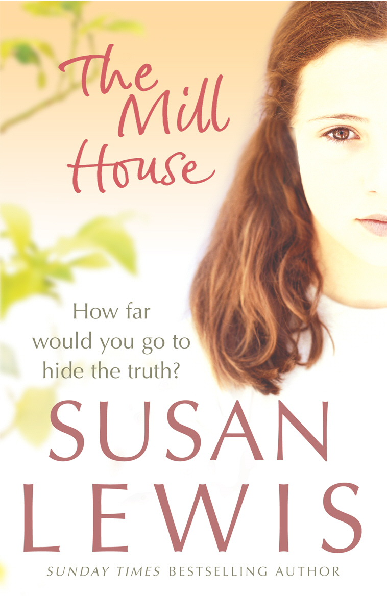 The Mill House By: Susan Lewis