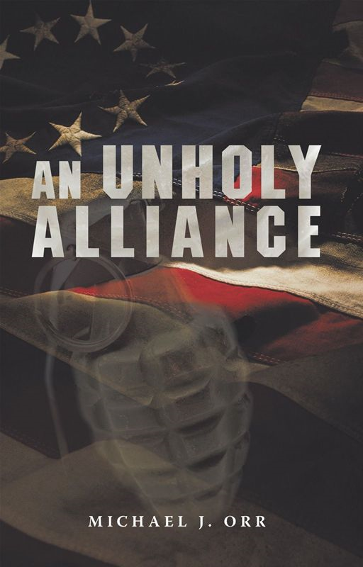 An UnHoly Alliance By: Michael J. Orr
