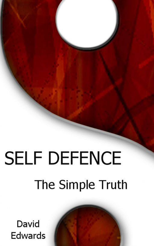 Self Defence: The Simple Truth