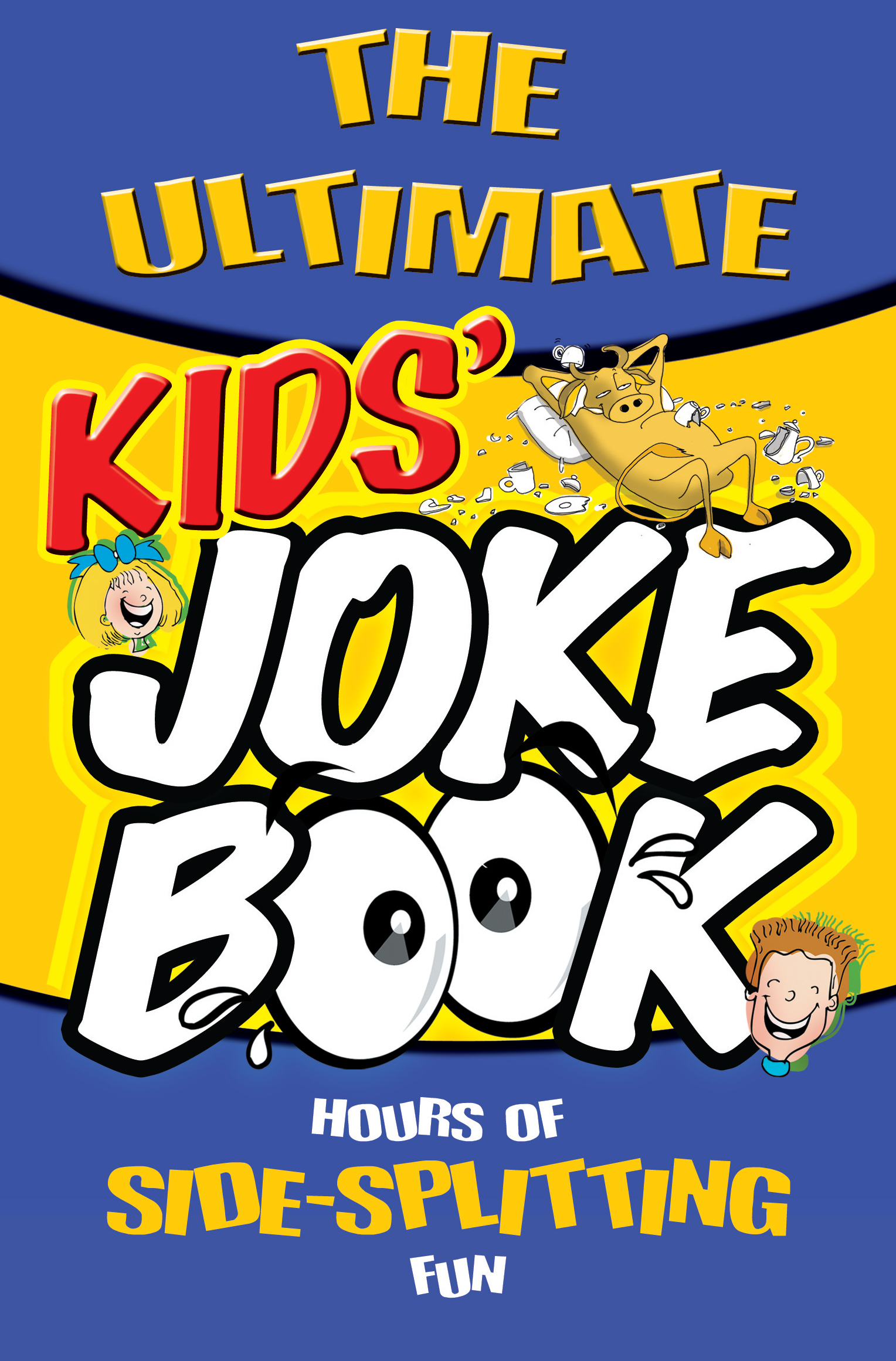 The Ultimate Kids' Joke Book