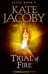 Trial Of Fire: