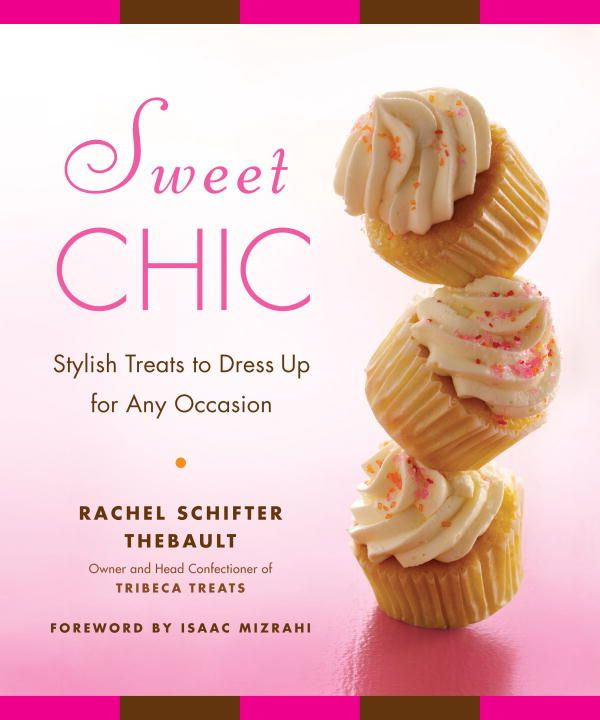 Sweet Chic By: Rachel Thebault