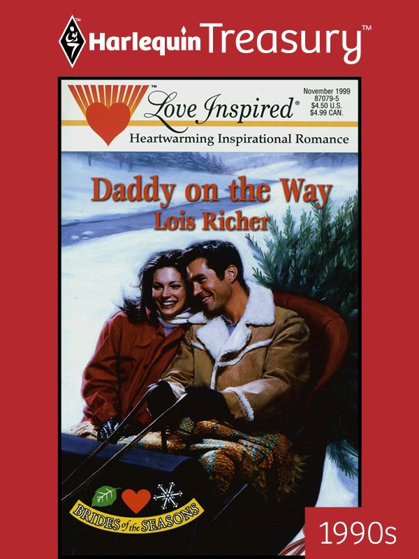 Daddy on the Way By: Lois Richer