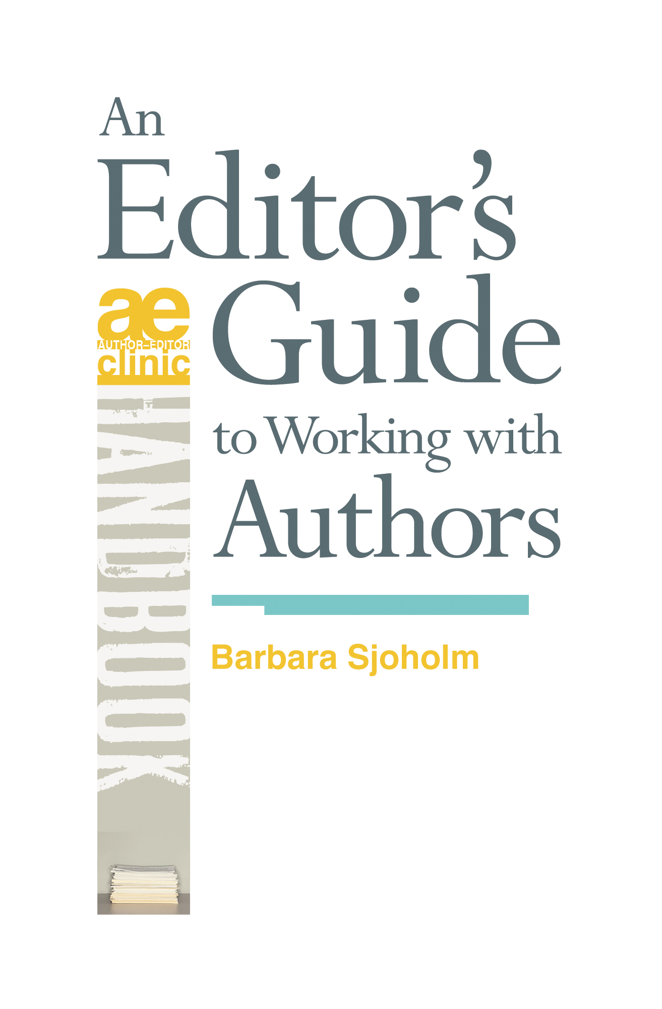 An Editor's Guide to Working with Authors