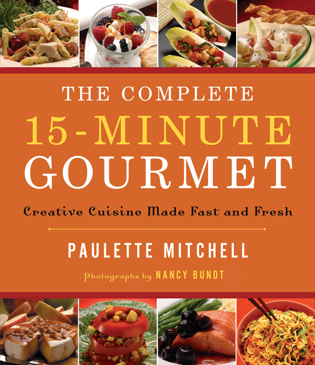The Complete 15-Minute Gourmet