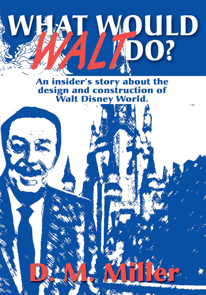 What Would Walt Do?