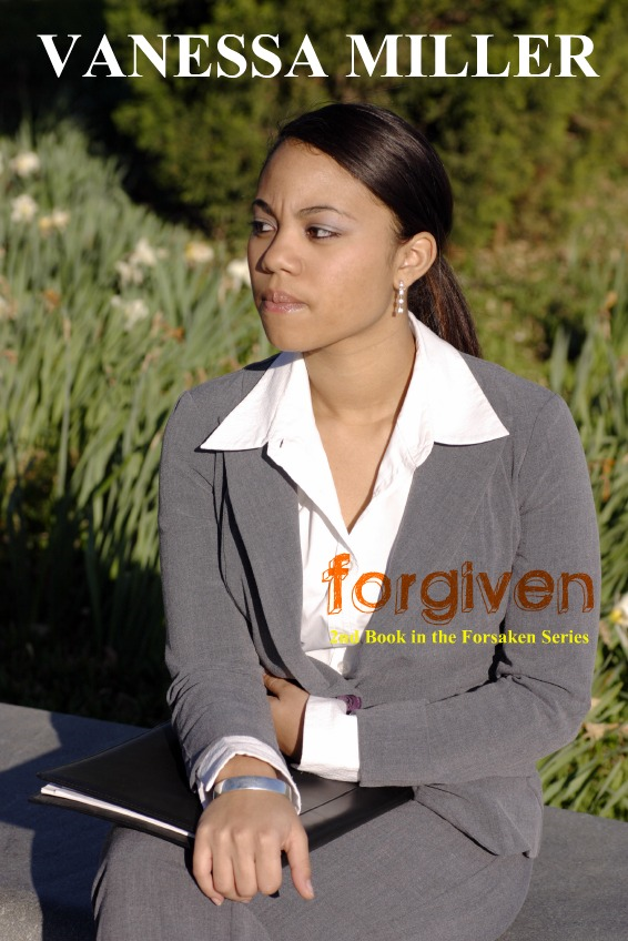 Forgiven (Book 2 - Forsaken Series) By: Vanessa Miller