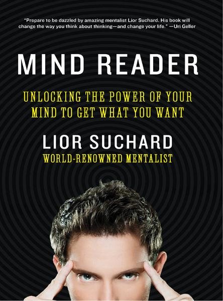 Mind Reader By: Lior Suchard