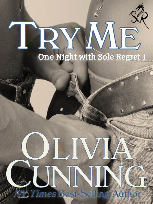 Try Me By: Olivia Cunning