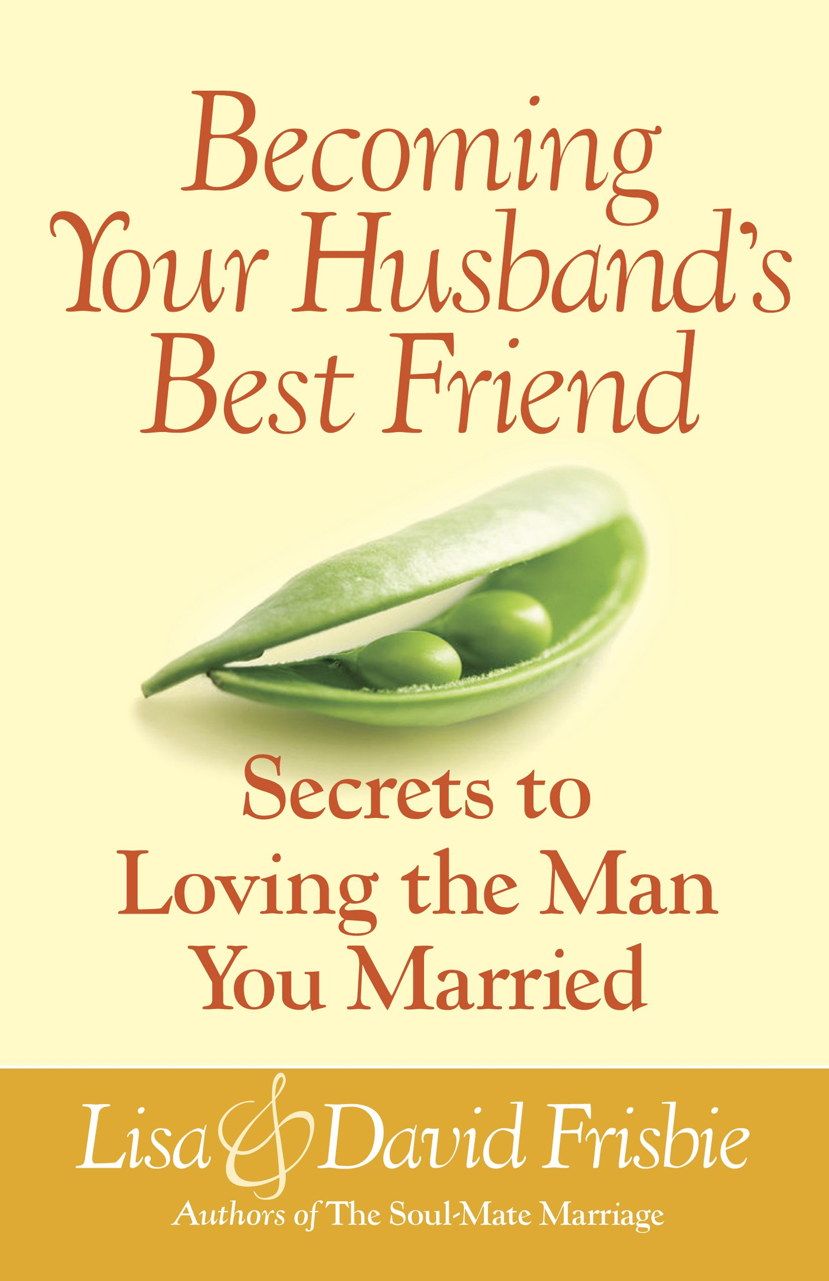 Becoming Your Husband's Best Friend