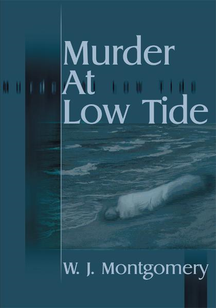 Murder at Low Tide By: Joseph Montgomery